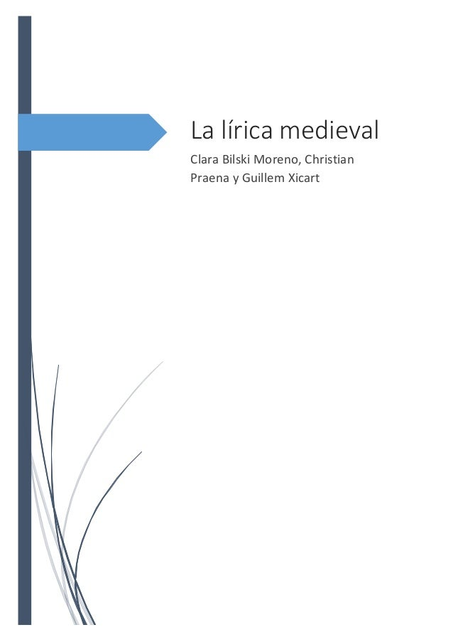 La lírica medieval Clara Bilski Moreno, Christian Praena y Guillem Xicart