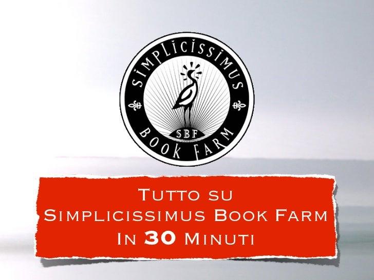 Tutto suSimplicissimus Book Farm      In 30 Minuti