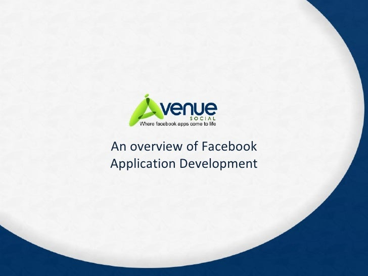 An overview of Facebook Application Development