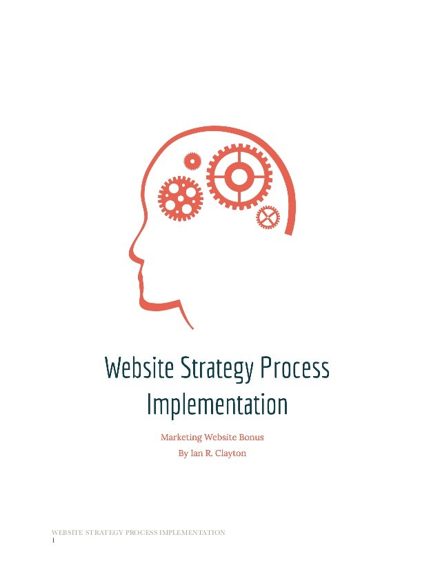 "WEBSITE STRATEGY PROCESS IMPLEMENTATION	 	 ""1"