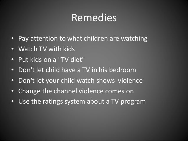 a look at the effects of television on violence So first, we'll have a look at what negative and the reactions and effects television has is the first step in order to better our selves, our lives and our communities we these 'bad things' include crime, famine, war, violence, political unrest, and injustice alwosta reply to.