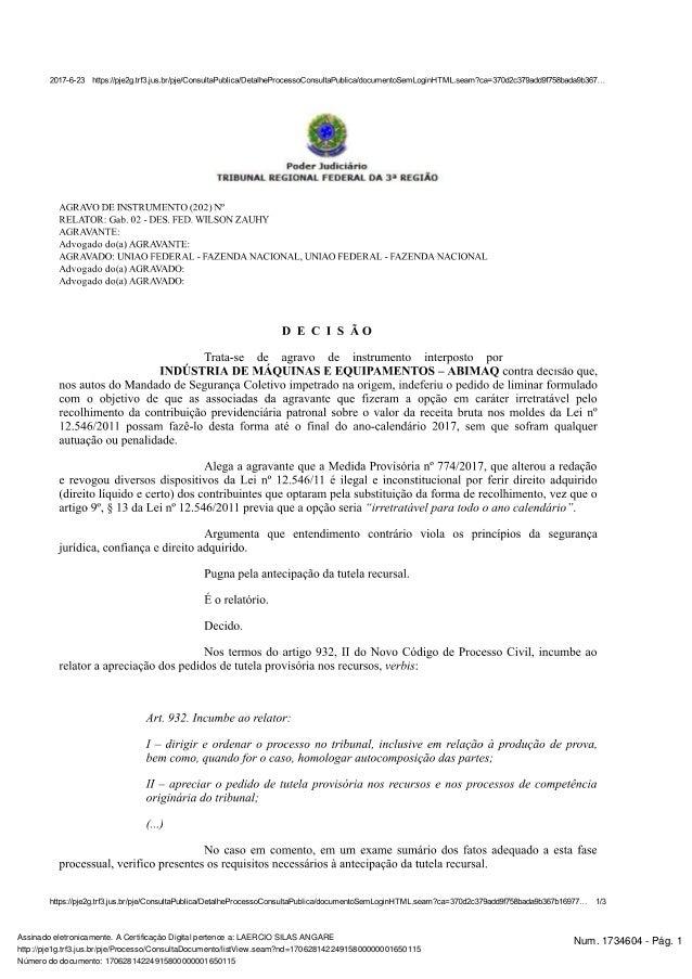 Num. 1734604 - Pág. 1Assinado eletronicamente. A Certificação Digital pertence a: LAERCIO SILAS ANGARE http://pje1g.trf3.j...