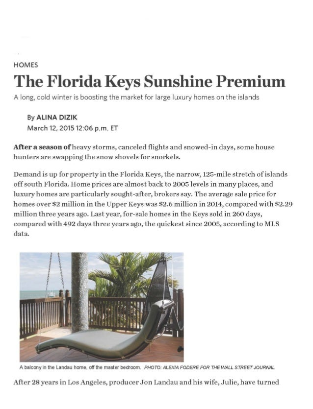 HOMES  The Florida Keys Sunshine Premium  A long,  cold winter is boosting the market for large luxury homes on the island...
