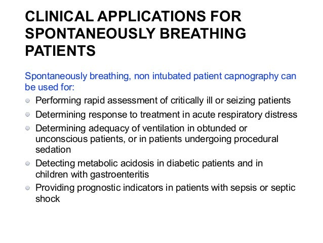 Capnography A Standard Of Care For Procedural Sedation