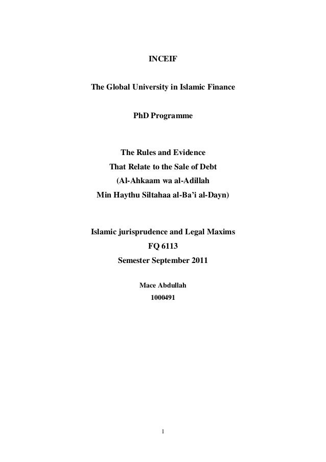 INCEIFThe Global University in Islamic Finance           PhD Programme        The Rules and Evidence     That Relate to th...