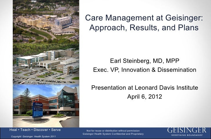 Care Management at Geisinger:                                            Approach, Results, and Plans                     ...