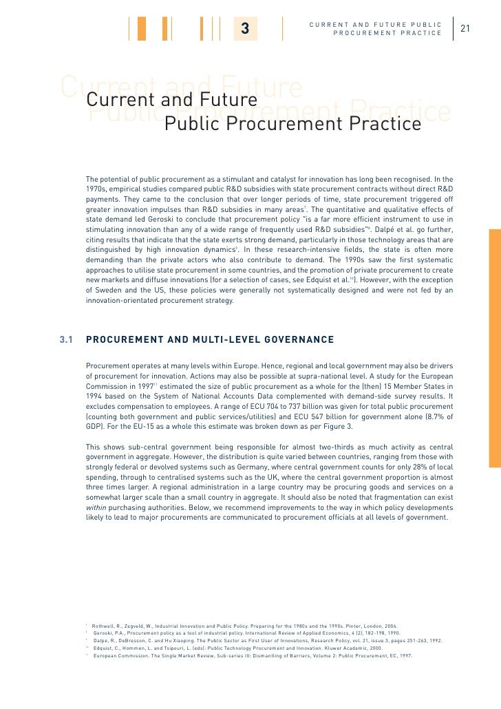 public procurement • advanced procurement planning to develop the capacity to manage the planning processes associated with the procurement of goods, services and works • communication and negotiation skills to improve the communication, negotiation and personal professional development skills required by those involved in advanced level.