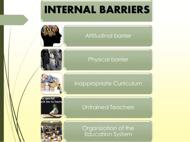 dissertation on barriers to effective inclusive education Teachers role in inclusive education  special educators and parents should develop effective ways of overcoming barriers to learning and  dissertation writing .
