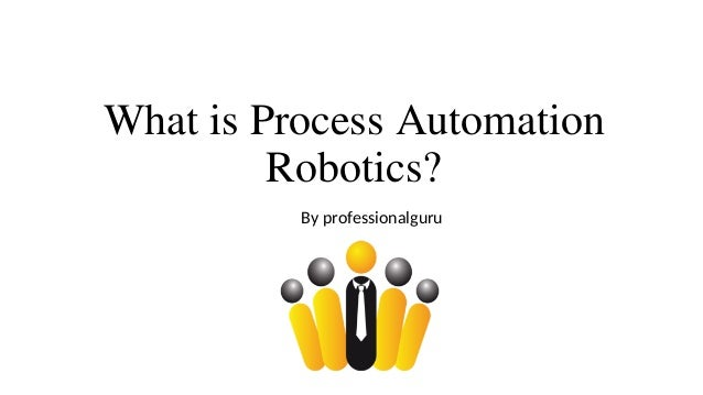 Introduction to RPA