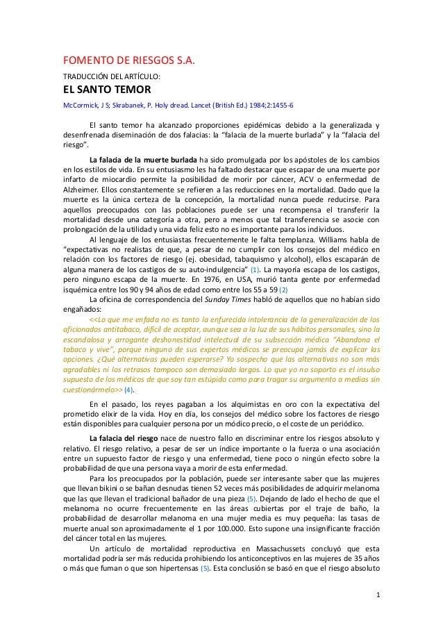1 FOMENTO DE RIESGOS S.A. TRADUCCIÓN DEL ARTÍCULO: EL SANTO TEMOR McCormick, J S; Skrabanek, P. Holy dread. Lancet (Britis...