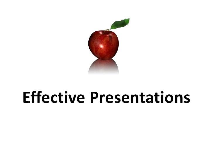Effective Presentations<br />