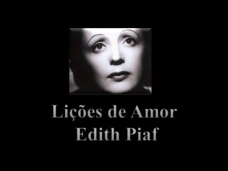 Nasceu com o nome de Edith Giovanna Gassion, filha de   uma cantora ambulante e de um acrobata de circo que aabandonou ant...