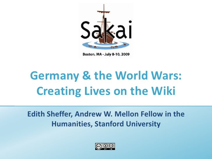 Germany & the World Wars: Creating Lives on the Wiki<br />Edith Sheffer, Andrew W. Mellon Fellow in the Humanities, Stanfo...