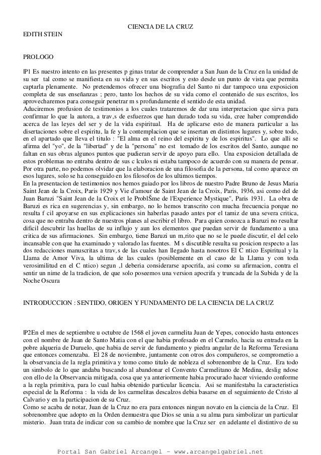 CIENCIA DE LA CRUZ EDITH STEIN PROLOGO |P1 Es nuestro intento en las presentes p ginas tratar de comprender a San Juan de ...