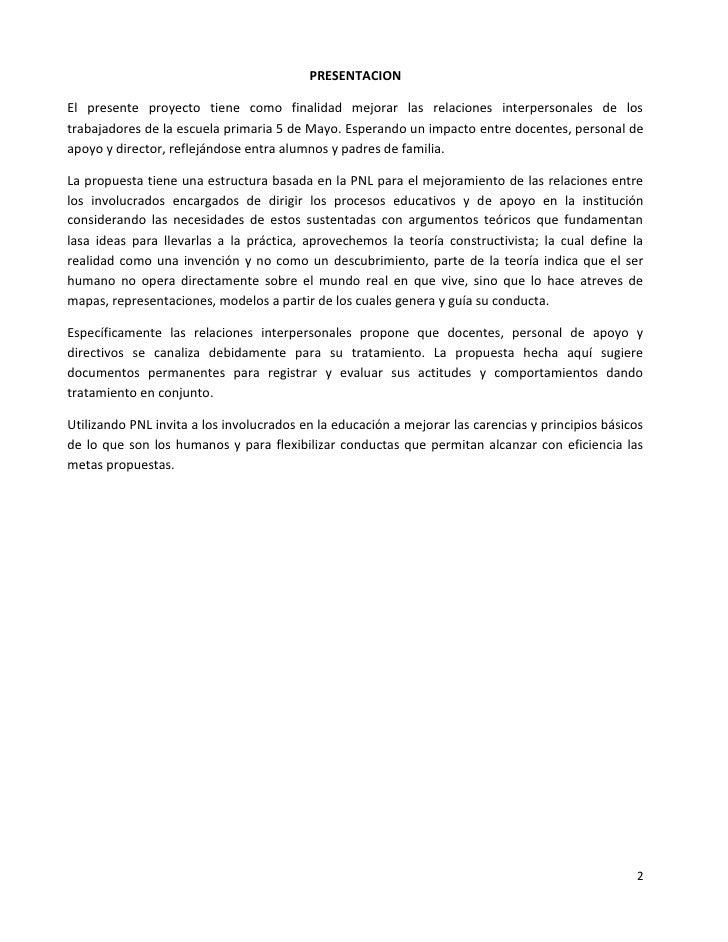 PRESENTACIONEl presente proyecto tiene como finalidad mejorar las relaciones interpersonales de lostrabajadores de la escu...