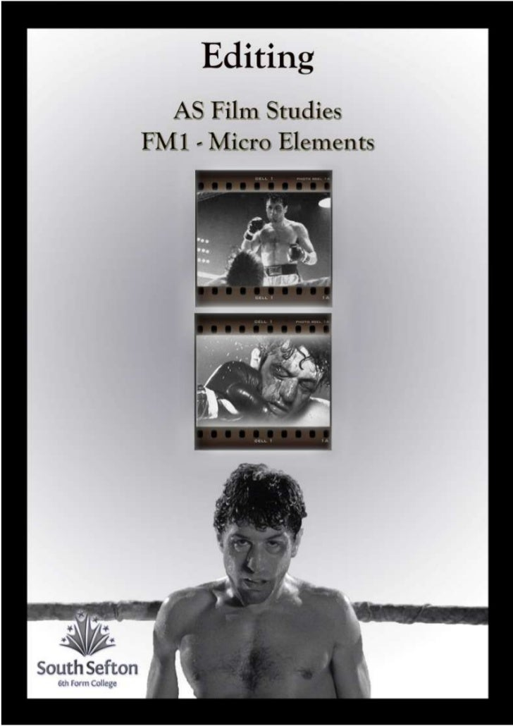 MICRO ELEMENTS OF FILM : Part 6EDITINGEditing is the process of selecting and arranging shots to reproduce the scenes in t...