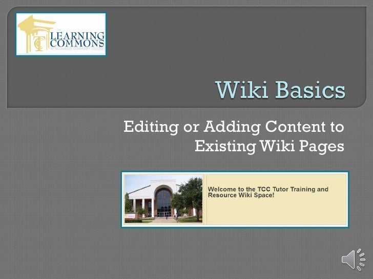 Editing or Adding Content to Existing Wiki Pages