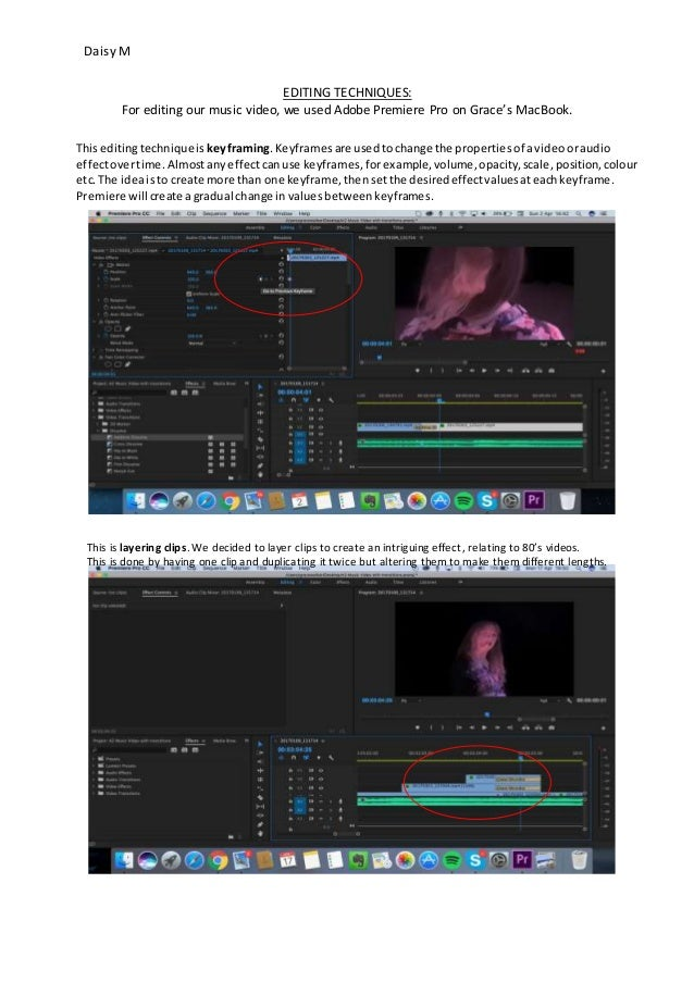 Daisy M EDITING TECHNIQUES For Editing Our Music Video We Used Adobe Premiere Pro