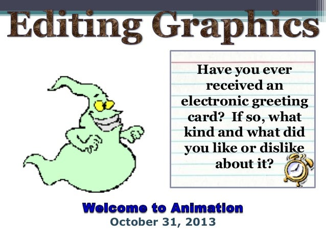 Have you ever received an electronic greeting card? If so, what kind and what did you like or dislike about it?  October 3...