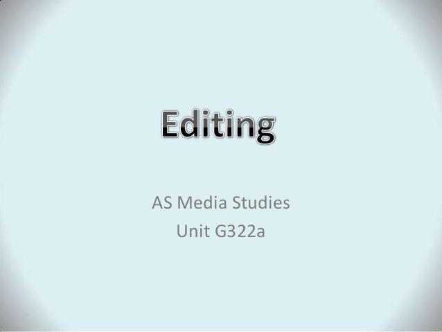 AS Media Studies   Unit G322a