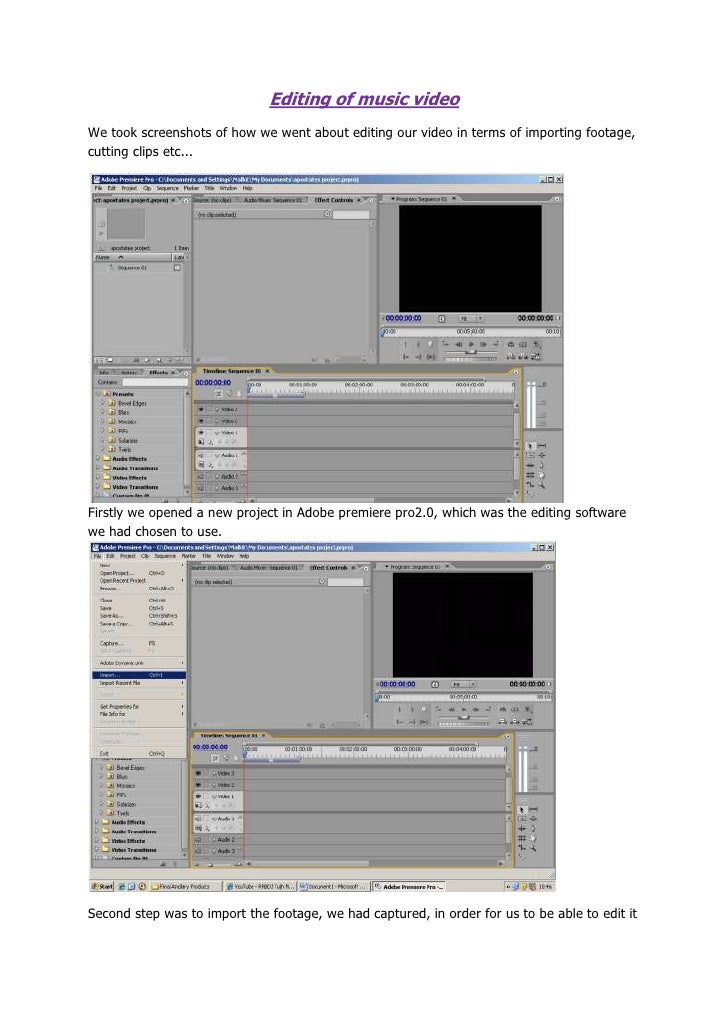 Editing of music video<br />We took screenshots of how we went about editing our video in terms of importing footage, cutt...