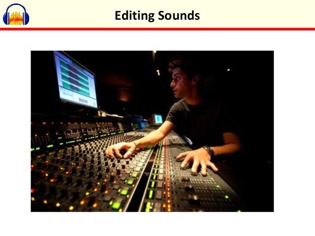 Editing Sounds