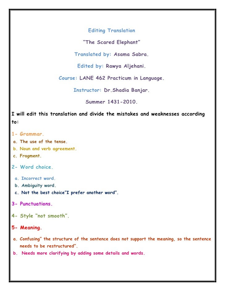 "Editing Translation<br />""The Scared Elephant""<br />Translated by: Asama Sabra.<br />Edited by: Rawya Aljehani.<br />Cours..."