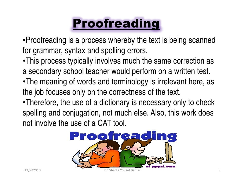 editing vs proofreading by dr shadia y banjar pptx proofreading•proofreading