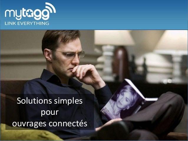 Slide d'accueil Solutions simples       pourouvrages connectés