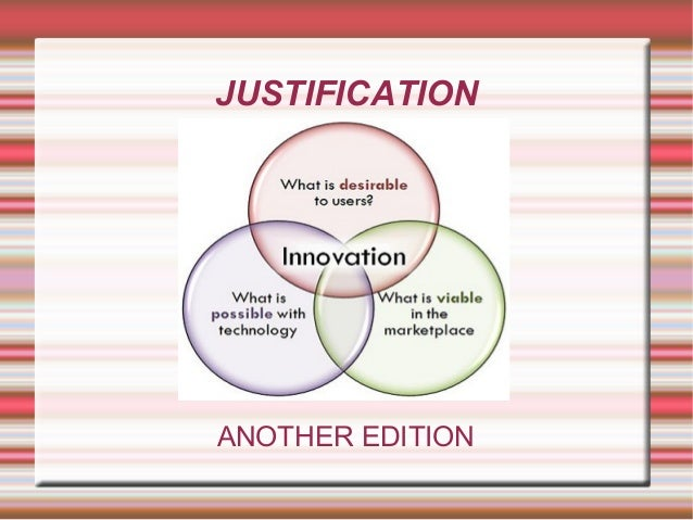 JUSTIFICATION  ANOTHER EDITION