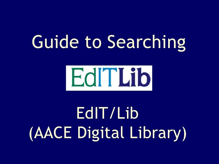 EdIT/Lib (AACE Digital Library) Guide to Searching