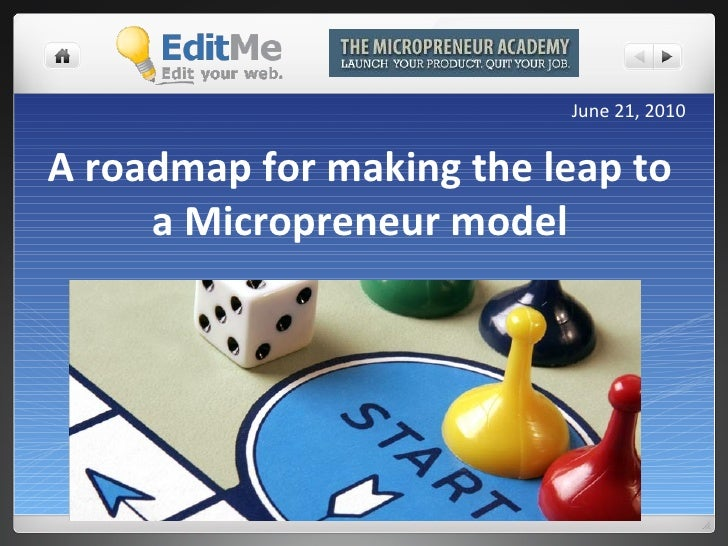 A roadmap for making the leap to a Micropreneur model June 21, 2010
