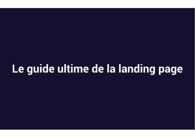 Le Guide Ultime de la Landing Page par Côme Courteault
