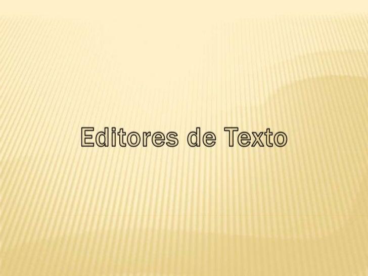 Editores de Texto<br />