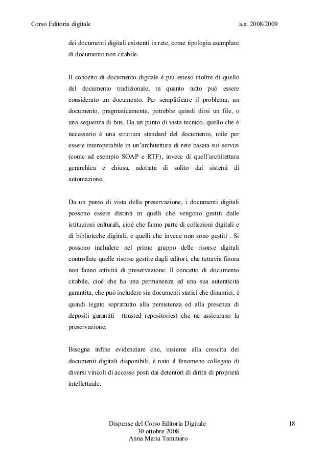 Corso Editoria digitale a.a. 2008/2009dei documenti digitali esistenti in rete, come tipologia esemplaredi documento non c...