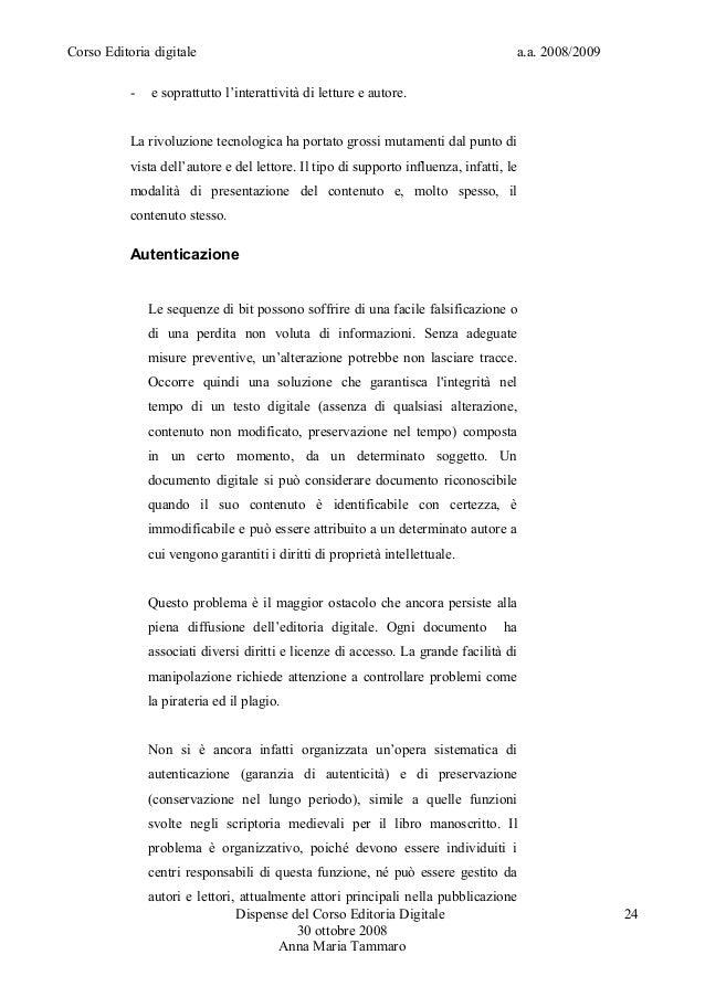 Corso Editoria digitale a.a. 2008/2009- e soprattutto l'interattività di letture e autore.La rivoluzione tecnologica ha po...