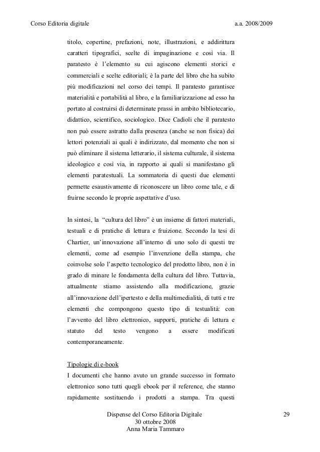 Corso Editoria digitale a.a. 2008/2009titolo, copertine, prefazioni, note, illustrazioni, e addiritturacaratteri tipografi...