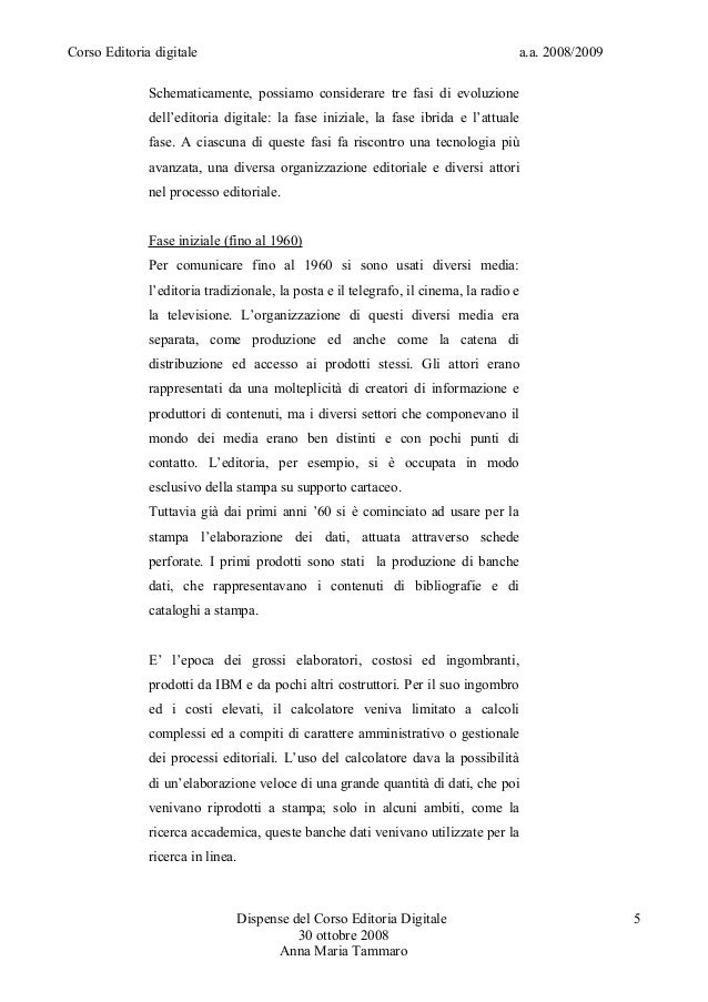 Corso Editoria digitale a.a. 2008/2009Schematicamente, possiamo considerare tre fasi di evoluzionedell'editoria digitale: ...