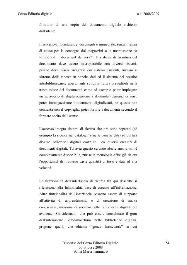 Corso Editoria digitale a.a. 2008/2009fornitura di una copia del documento digitale richiestodall'utente.Il servizio di fo...