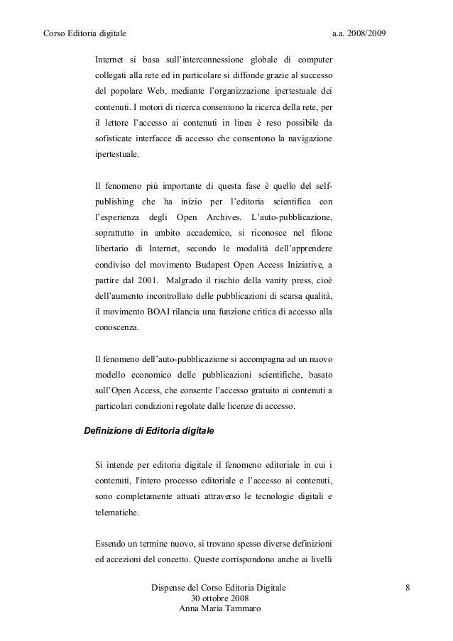 Corso Editoria digitale a.a. 2008/2009Internet si basa sull'interconnessione globale di computercollegati alla rete ed in ...