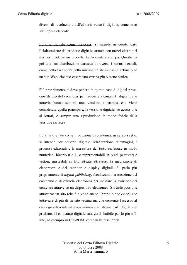 Corso Editoria digitale a.a. 2008/2009diversi di evoluzione delleditoria verso il digitale, come sonostati prima elencati:...