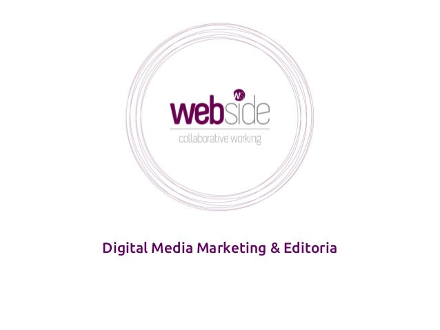 Digital Media Marketing & Editoria