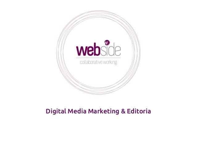 Digital Media Marketing & Editoria