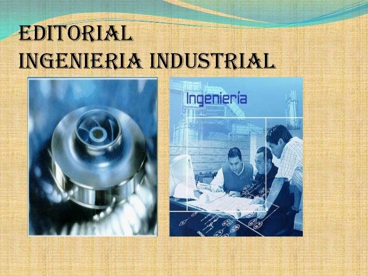 EditorialIngenieriaIndustrial<br />