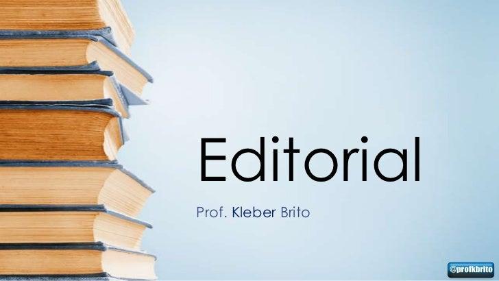 EditorialProf. Kleber Brito