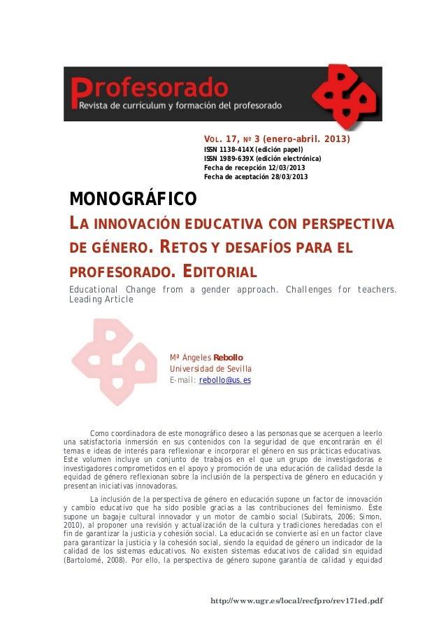 http://www.ugr.es/local/recfpro/rev171ed.pdf Como coordinadora de este monográfico deseo a las personas que se acerquen a ...