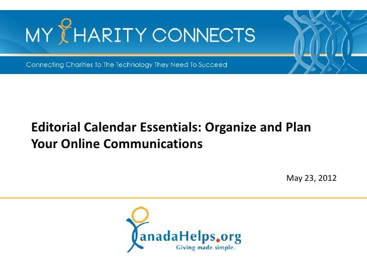 Editorial Calendar Essentials: Organize and PlanYour Online Communications                                           May 2...