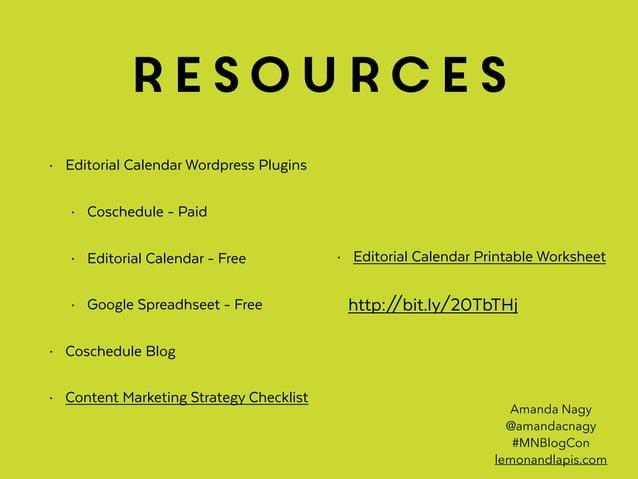 resources • Editorial Calendar Wordpress Plugins • Coschedule - Paid • Editorial Calendar - Free • Google Spreadhseet - Fr...