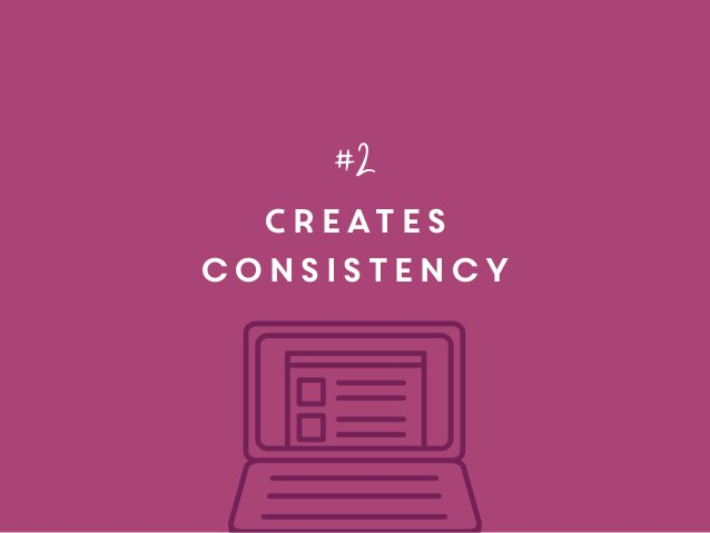 Creates consistency #2
