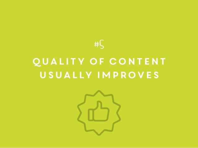 quality of content usually improves #5